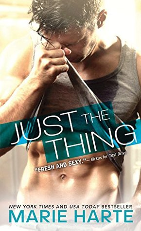 Just the Thing by Marie Harte