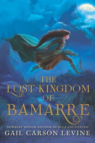 The Lost Kingdom of Bamarre (The Two Princesses of Bamarre, #0.5)
