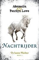 Nachtrijder (De laatste Wachter, #3)
