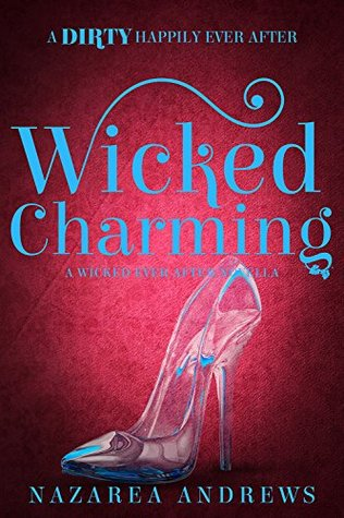 Wicked Charming (Wicked Ever After #1)