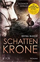 Schattenkrone (Royal Blood, #1)