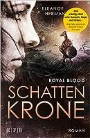 Schattenkrone (Royal Blood, #1)