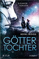 Göttertochter - Royal Blood (Blood of Gods and Royals, #2)