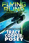 Flying Blind (The Indigo Reports, #0.5)