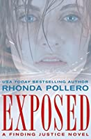 Exposed (Finding Justice Book 1)