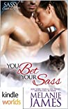 You Bet Your Sass (Sassy Ever After; Black Paw Wolves #3)
