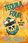 Tequila Four (Althea Rose Mystery, #4)
