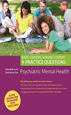 Psychiatric Mental Health Davis Essential Nursing Content +