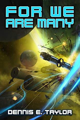 For We Are Many by Dennis E. Taylor
