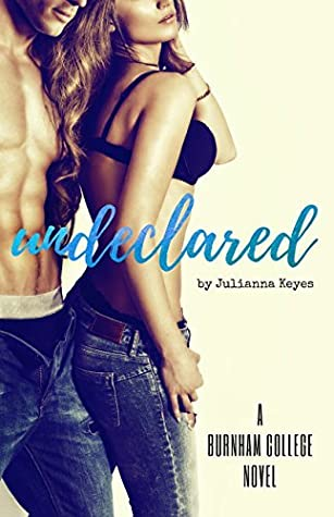 Undeclared (Burnham College #2)