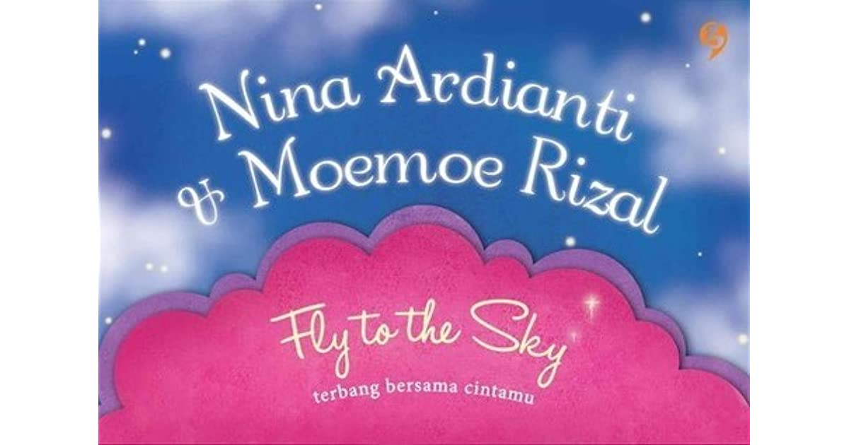 fly to the sky by nina ardianti