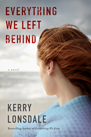Everything We Left Behind by Kerry Lonsdale