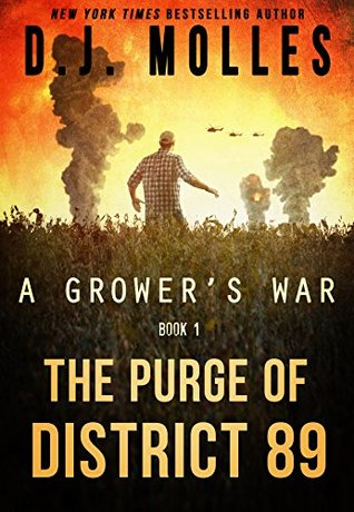 The Purge of District 89 (A Grower's War, #1)