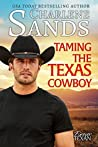 Taming The Texas Cowboy (Forever Texan, #1)