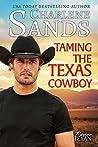 Taming The Texas Cowboy (Forever Texan, #1)