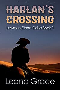Harlan's Crossing (Lawman Ethan Cobb Book 1)