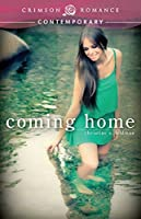 Coming Home (Crimson Romance)