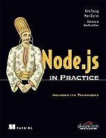 Node.Js in Practice: Includes 115 Techniques (MANNING)