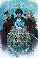 Blood of the Delphi (The Harmatia Cycle #2)
