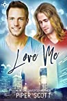 Love Me (Rutledge Brothers #1)