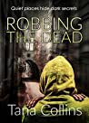 Robbing the Dead (Inspector Jim Carruthers, #1)
