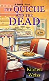 The Quiche and the Dead (Pie Town Mystery #1)