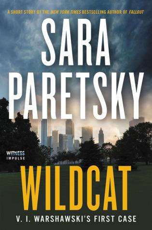 Wildcat (V.I. Warshawski, #17.5)