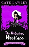The Nefarious Necklace (Vegan Vamp, #4)