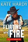 Flirting with Fire (Men of Marietta, #2)