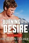 Burning with Desire (Men of Marietta, #5)