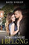 Somewhere I Belong (Shattered Lives #2)