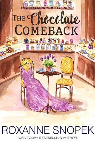 The Chocolate Comeback by Roxanne Snopek