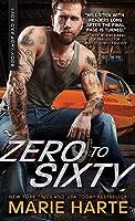 Zero to Sixty (Body Shop Bad Boys, #3)