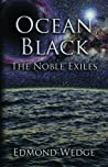 The Noble Exiles (Ocean Black, #1)