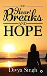 Of Heartbreaks and Hope