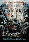 The Children of Gla'aki: A Tribute to Ramsey Campbell's Great Old One ebook review
