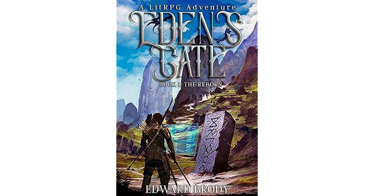 The Reborn (Eden's Gate #1) by Edward Brody