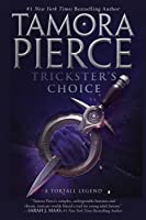 Trickster's Choice (Daughter of the Lioness, #1)