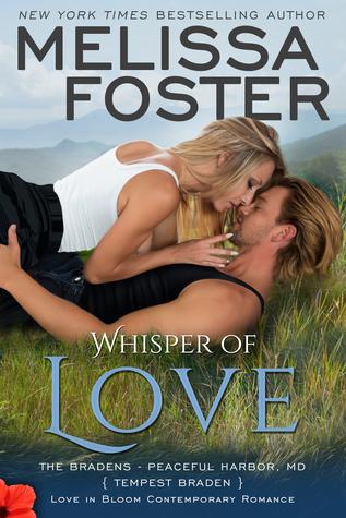 Whisper of Love (The Bradens at Peaceful Harbor #5; The Bradens #17; Love in Bloom #36)