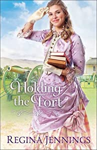Holding the Fort (Fort Reno, #1)