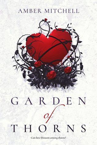 Garden of Thorns (Garden of Thorns, #1)