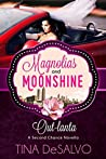 Out-lanta (Second Chance #4; Magnolias and Moonshine #13)
