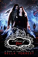 A Throne of Fire (A Shade of Vampire 40)