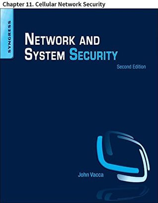 Network and System Security: Chapter 11. Cellular Network Security