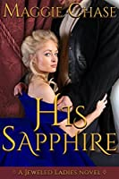 His Sapphire (The Jeweled Ladies, #4)