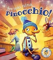 Ära noki nina, Pinocchio!