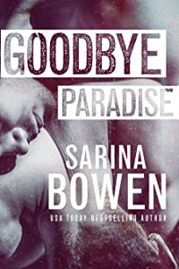 Goodbye Paradise (Hello Goodbye, #1)