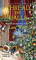 Thread the Halls (A Mainely Needlepoint Mystery)