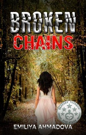 Broken Chains by Emiliya Ahmadova