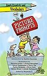 Spark Creativity And Vocabulary With Picture Prompts by Shyamala Shanmugasundaram